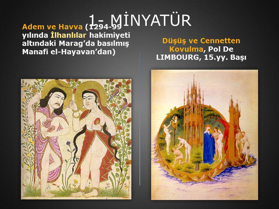 Adem ve Havva (1294-99 yılında İlhanlılar hakimiyeti altındaki Marag'da basılmış Manafi el-Hayavan'dan) Düşüş ve Cennetten Kovulma, Pol De LIMBOURG, 1