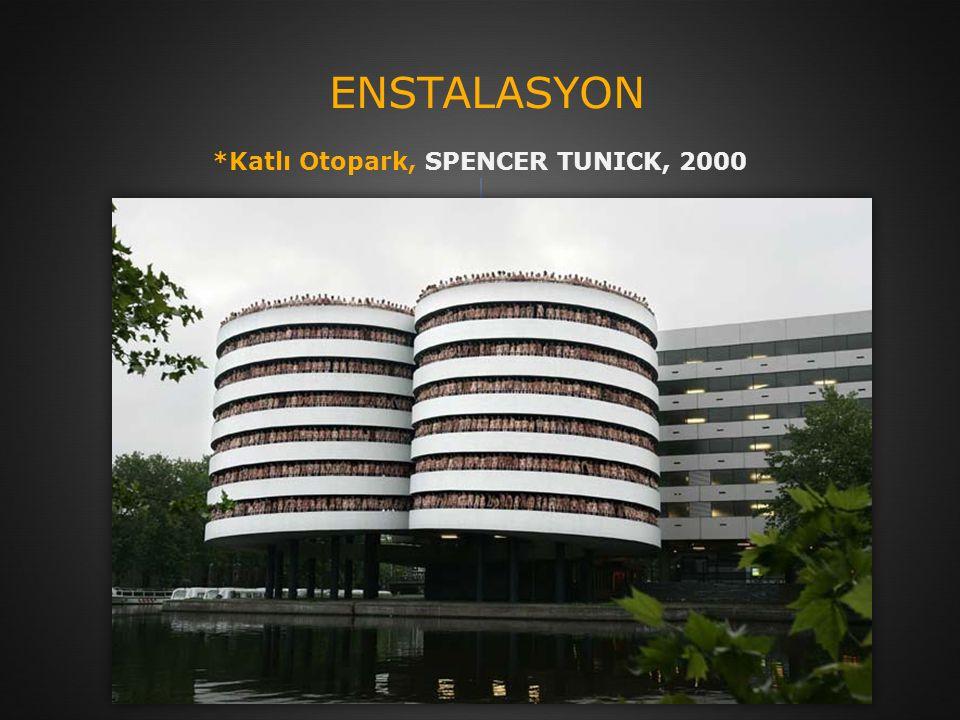ENSTALASYON *Katlı Otopark, SPENCER TUNICK, 2000