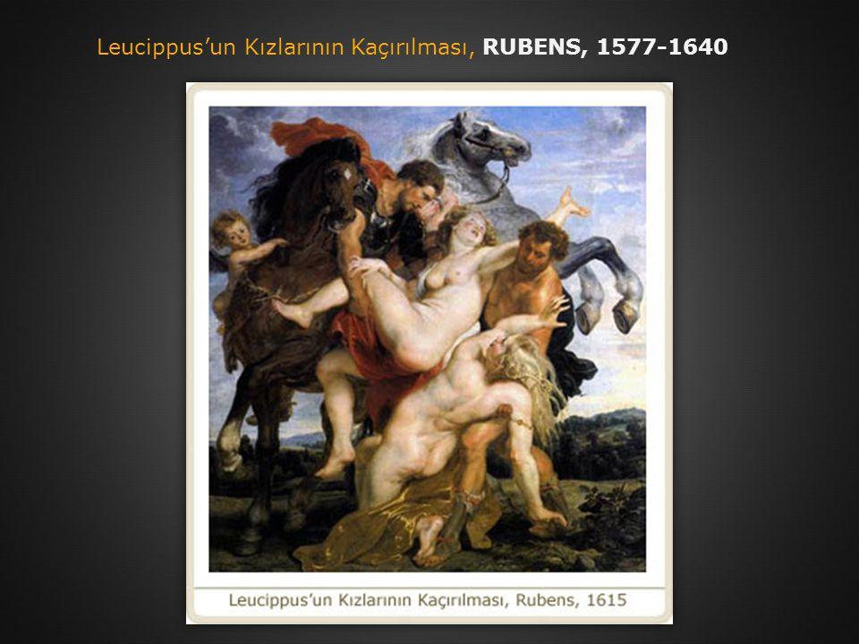 Leucippus'un Kızlarının Kaçırılması, RUBENS, 1577-1640