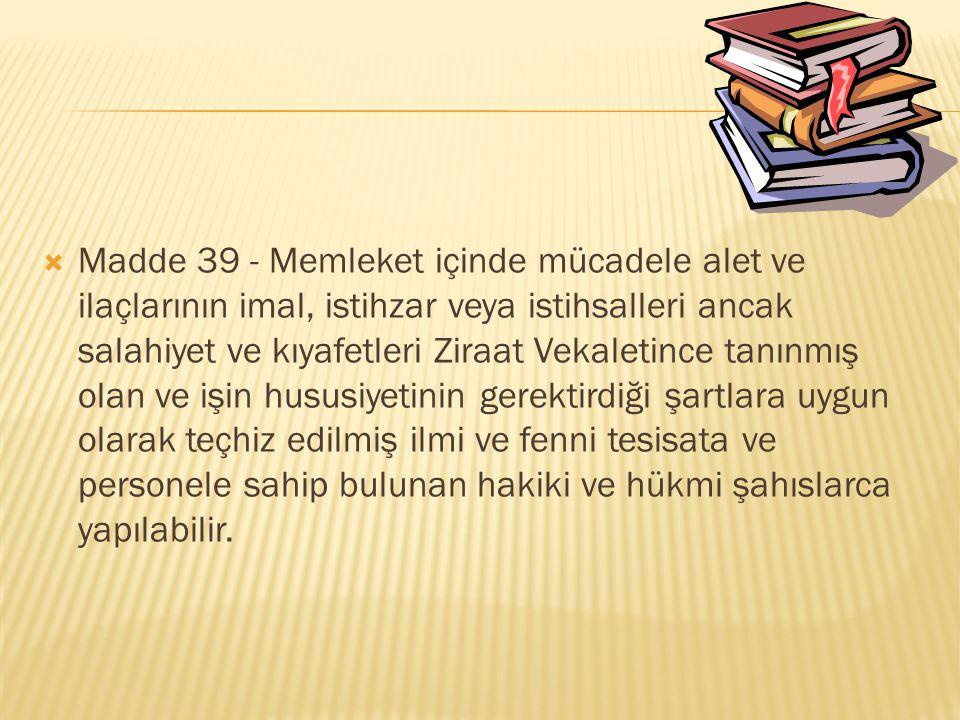  01.01.2007 Metil Bromürün satışı ve kullanımının denetlenmesi Zirai Karantina Müdürlüklerine verilmiştir.