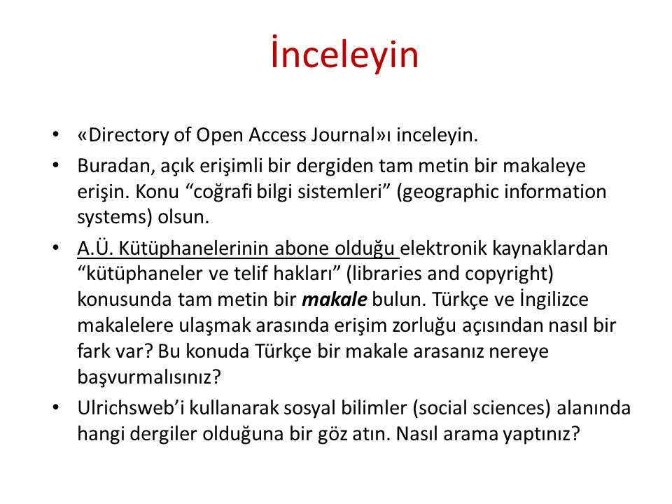 """İnceleyin • «Directory of Open Access Journal»ı inceleyin. • Buradan, açık erişimli bir dergiden tam metin bir makaleye erişin. Konu """"coğrafi bilgi si"""