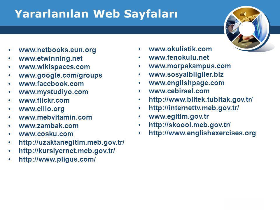Company Logo Yararlanılan Web Sayfaları •www.netbooks.eun.org •www.etwinning.net •www.wikispaces.com •www.google.com/groups •www.facebook.com •www.mys