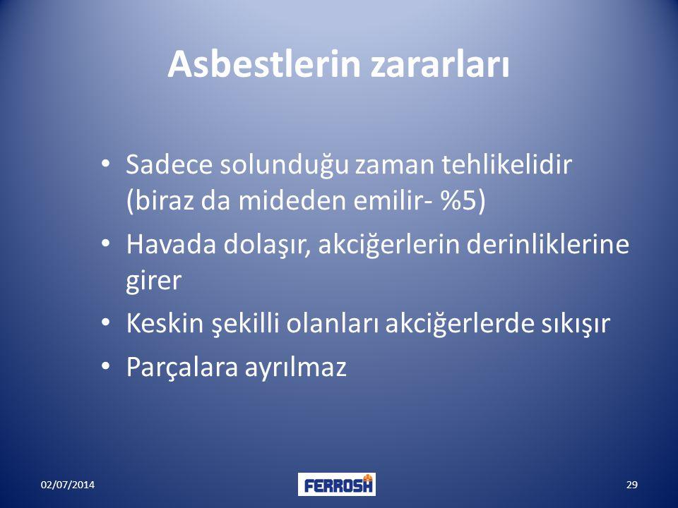 Asbestlerin zararları • Sadece solunduğu zaman tehlikelidir (biraz da mideden emilir- %5) • Havada dolaşır, akciğerlerin derinliklerine girer • Keskin