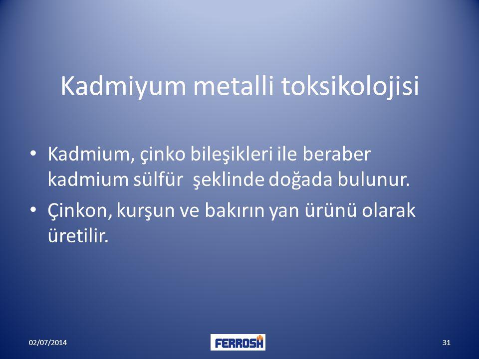 Kadmiyum metalli toksikolojisi • Kadmium, çinko bileşikleri ile beraber kadmium sülfür şeklinde doğada bulunur. • Çinkon, kurşun ve bakırın yan ürünü