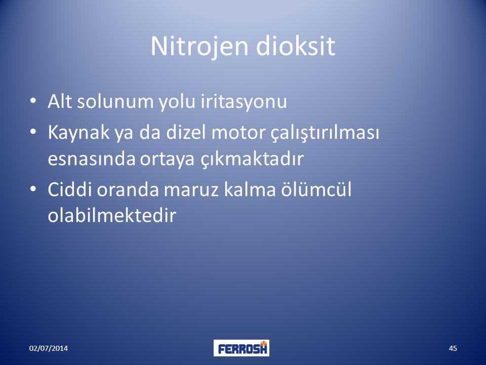 Nitrojen dioksit • Alt solunum yolu iritasyonu • Kaynak ya da dizel motor çalıştırılması esnasında ortaya çıkmaktadır • Ciddi oranda maruz kalma ölümc
