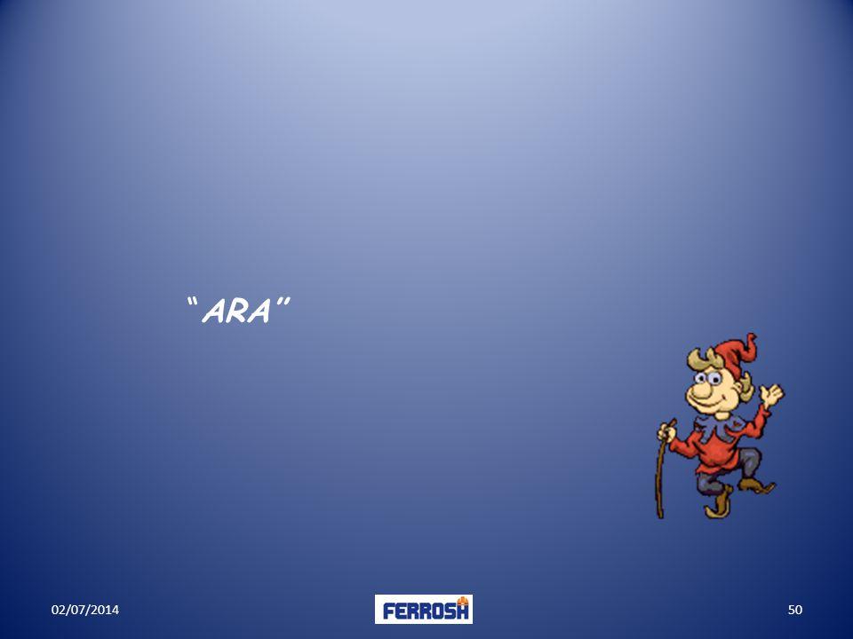 """""""ARA'' 02/07/201450"""