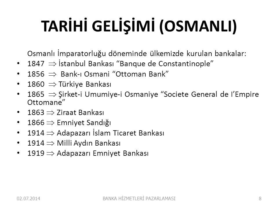 """TARİHİ GELİŞİMİ (OSMANLI) Osmanlı İmparatorluğu döneminde ülkemizde kurulan bankalar: • 1847  İstanbul Bankası """"Banque de Constantinople"""" • 1856  Ba"""