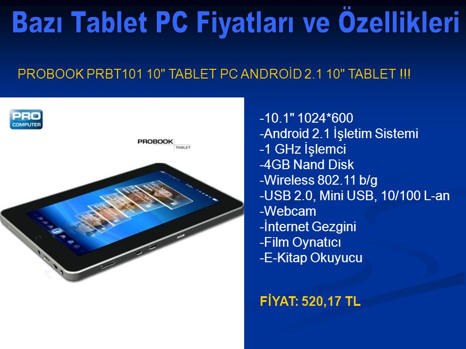 PROBOOK PRBT101 10 TABLET PC ANDROİD 2.1 10 TABLET !!.