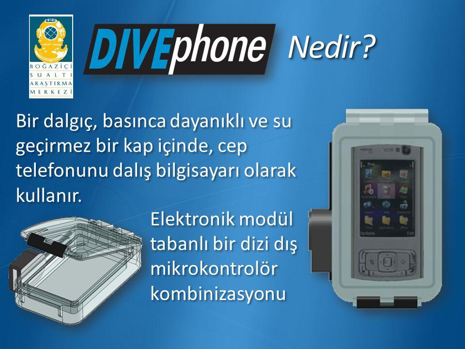 Nedir?Nedir? Bir dalgıç, basınca dayanıklı ve su geçirmez bir kap içinde, cep telefonunu dalış bilgisayarı olarak kullanır. Elektronik modül tabanlı b