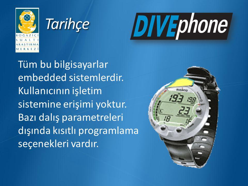 ÖzelliklerÖzellikler Divephone (patentli) sistemi, bir mikrokontrolör ve bir cep telefonundan oluşan sualtı cihazıdır.