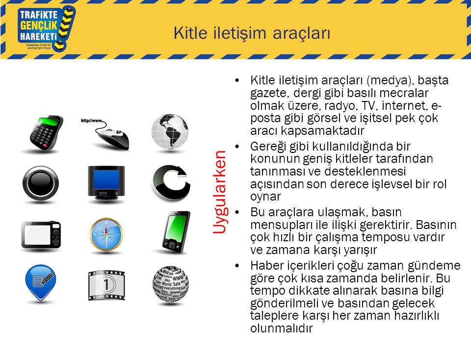Kitle iletişim araçları •Kitle iletişim araçları (medya), başta gazete, dergi gibi basılı mecralar olmak üzere, radyo, TV, internet, e- posta gibi gör