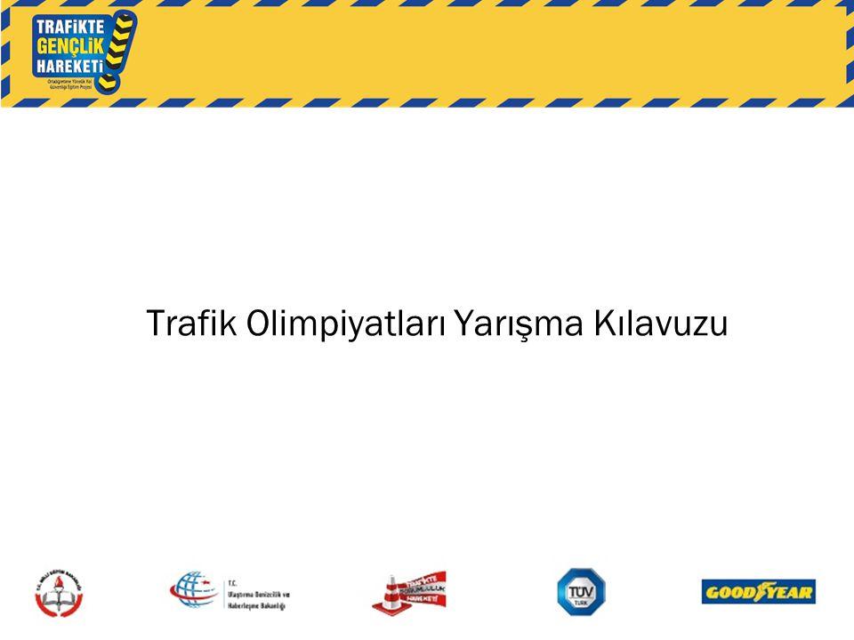 Trafik Olimpiyatları Yarışma Kılavuzu