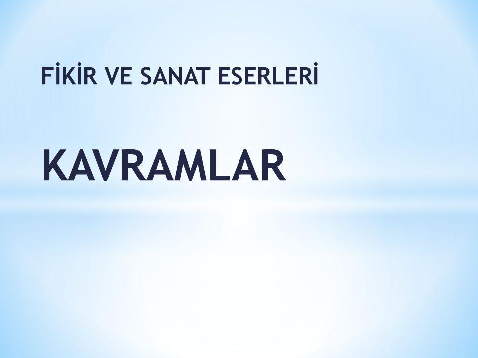 FİKİR VE SANAT ESERLERİ KAVRAMLAR