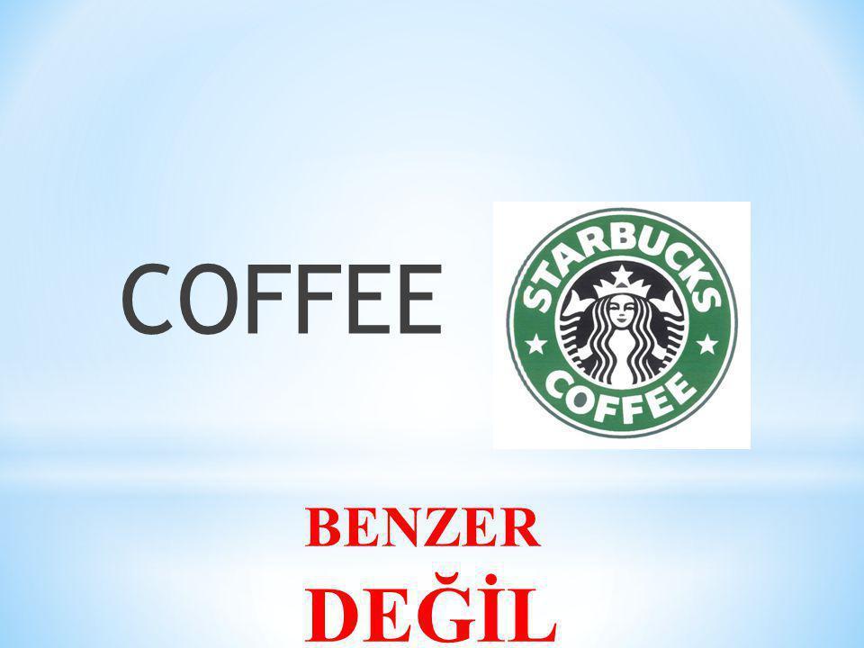 BENZER DEĞİL COFFEE
