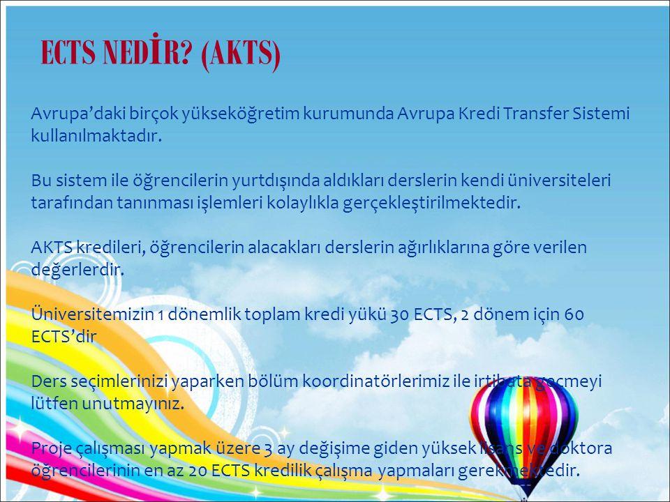 Avrupa'daki birçok yükseköğretim kurumunda Avrupa Kredi Transfer Sistemi kullanılmaktadır.