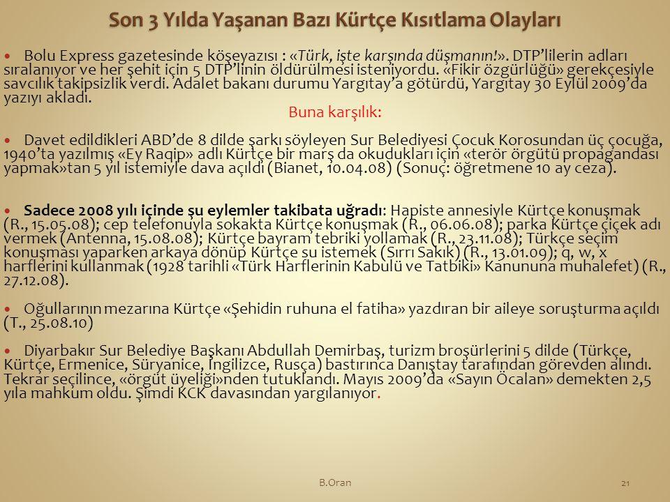  Bolu Express gazetesinde köşeyazısı : «Türk, işte karşında düşmanın!».
