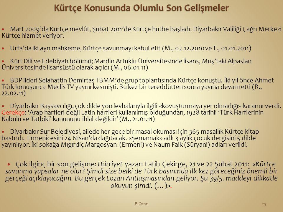  Mart 2009'da Kürtçe mevlût, Şubat 2011'de Kürtçe hutbe başladı.