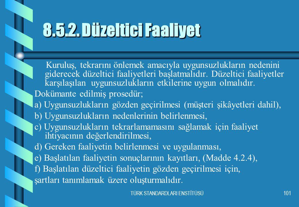 TÜRK STANDARDLARI ENSTİTÜSÜ101 8.5.2.