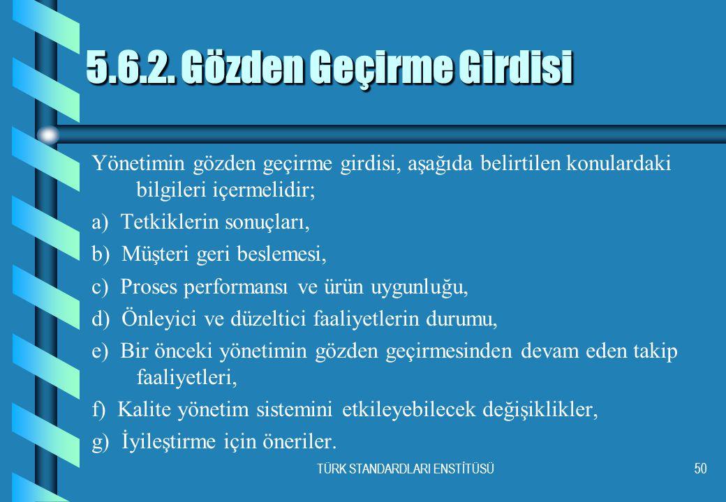 TÜRK STANDARDLARI ENSTİTÜSÜ50 5.6.2.