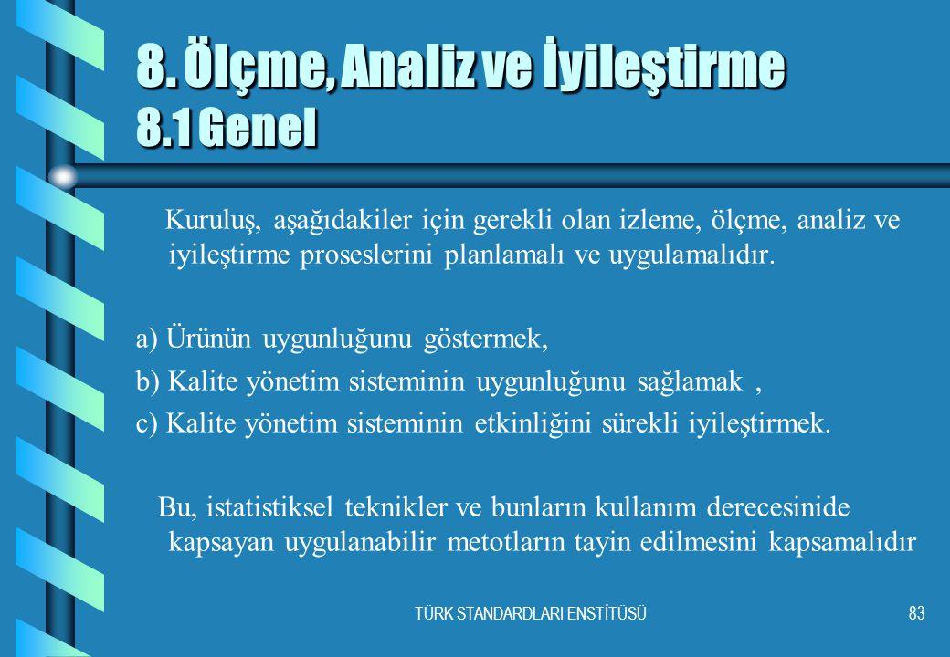 TÜRK STANDARDLARI ENSTİTÜSÜ83 8.