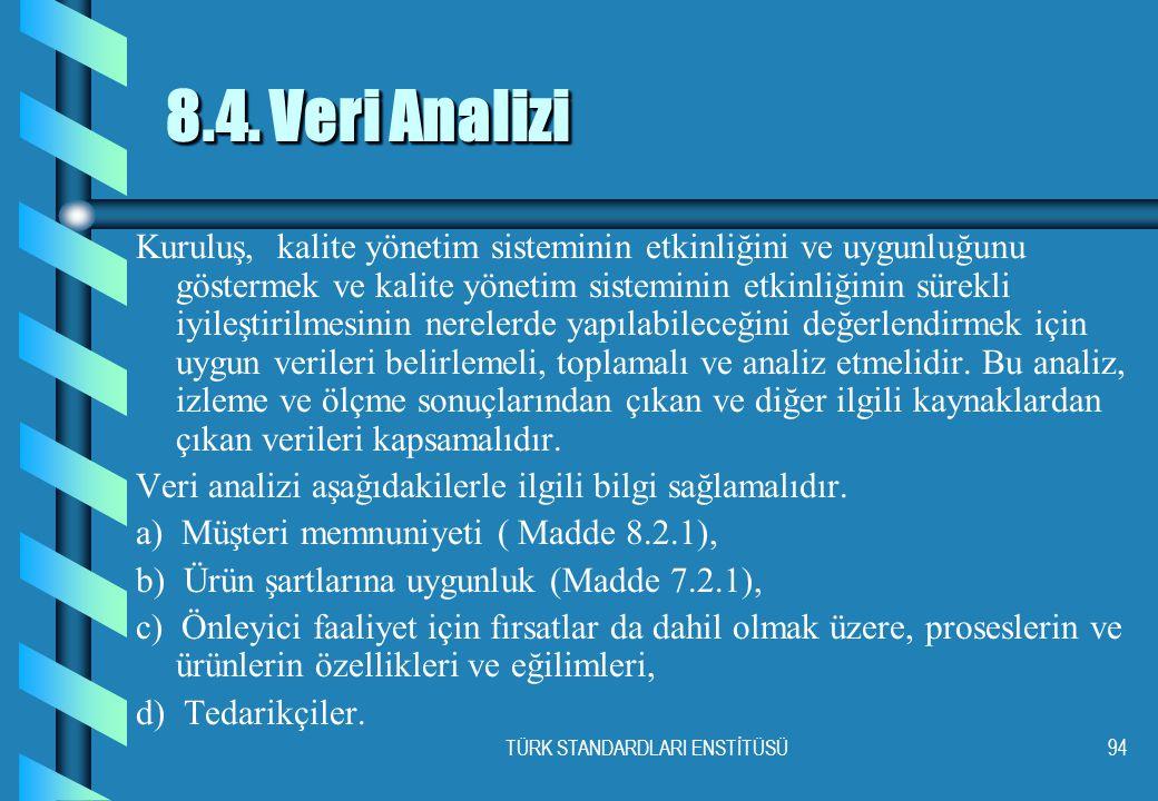 TÜRK STANDARDLARI ENSTİTÜSÜ94 8.4.