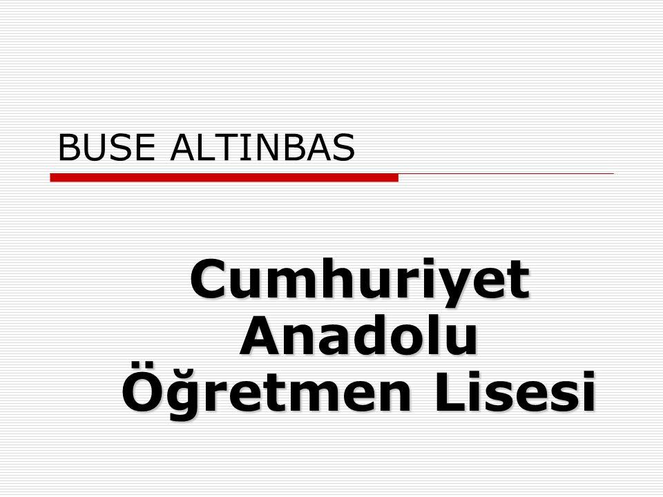MURAT DOĞAN Cumhuriyet Anadolu Öğretmen Lisesi