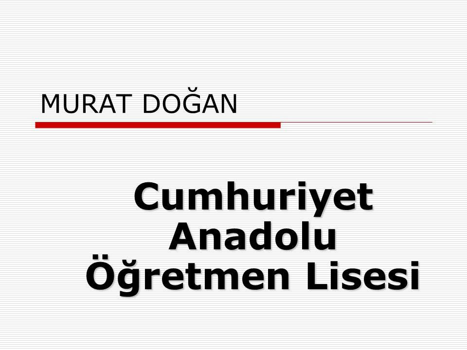 AYSENUR KOÇAK Prof. Dr. Şevket Raşit Hatipoğlu Anadolu Lisesi