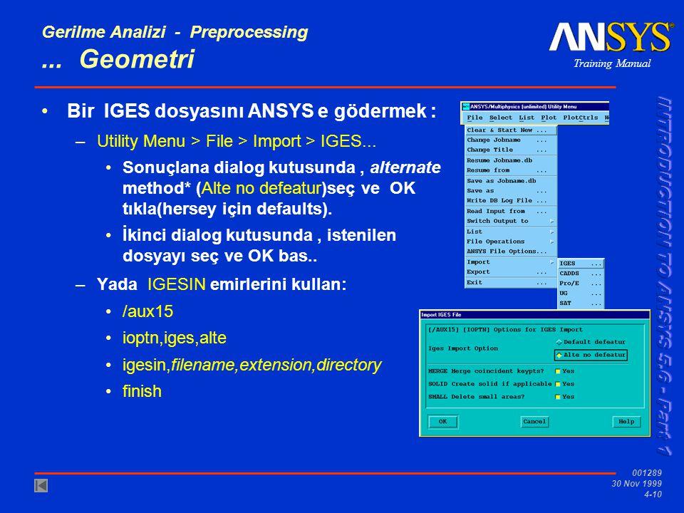 Training Manual 001289 30 Nov 1999 4-10 Gerilme Analizi - Preprocessing...