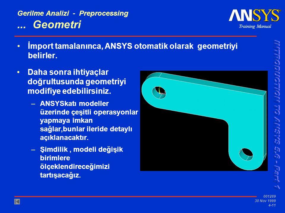 Training Manual 001289 30 Nov 1999 4-11 Gerilme Analizi - Preprocessing...