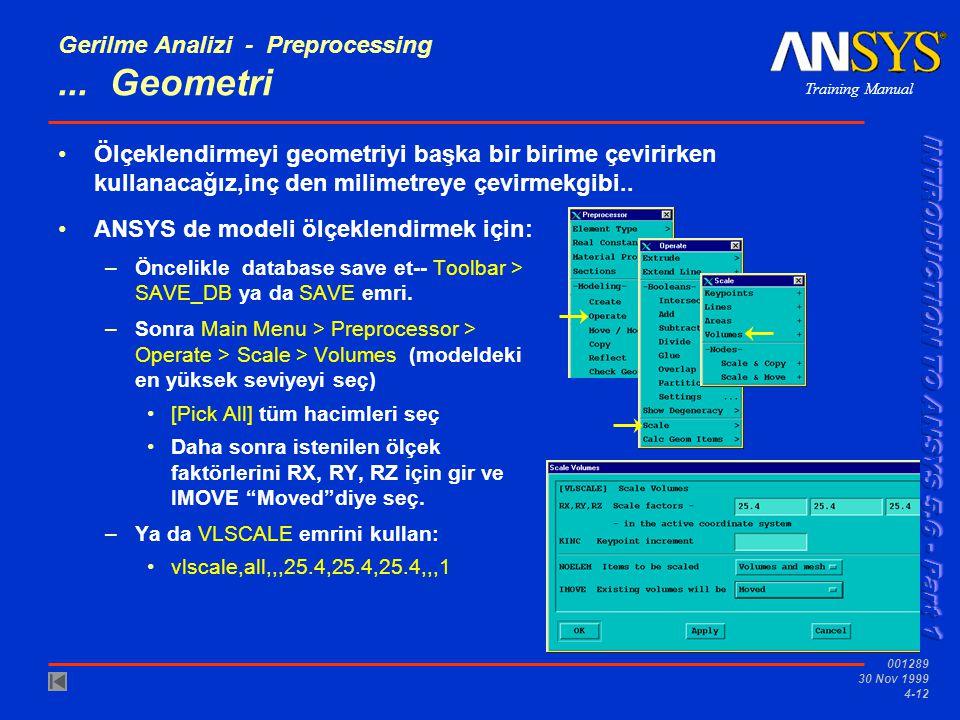 Training Manual 001289 30 Nov 1999 4-12 Gerilme Analizi - Preprocessing...
