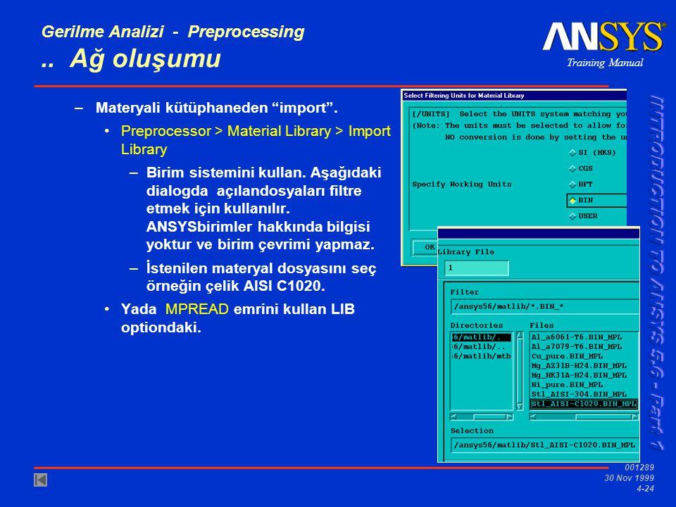 Training Manual 001289 30 Nov 1999 4-24 Gerilme Analizi - Preprocessing..