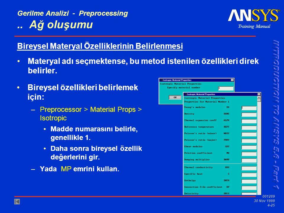Training Manual 001289 30 Nov 1999 4-25 Gerilme Analizi - Preprocessing..