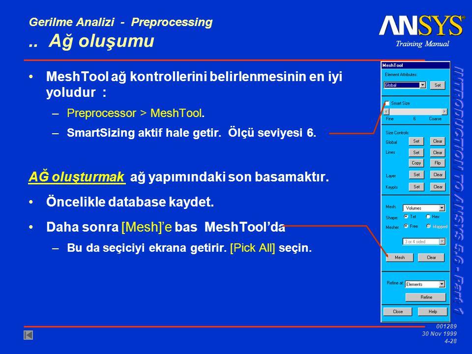 Training Manual 001289 30 Nov 1999 4-28 Gerilme Analizi - Preprocessing..