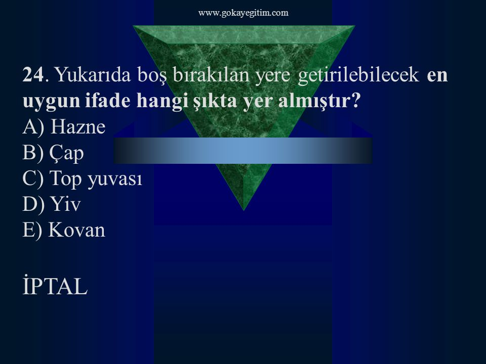 www.gokayegitim.com 25.