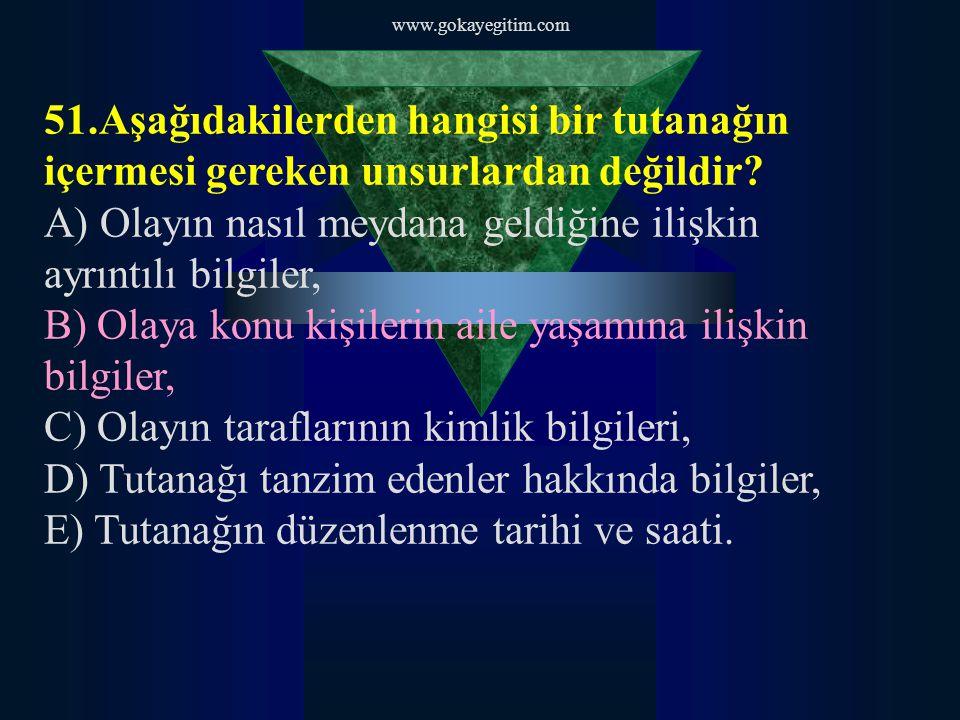 www.gokayegitim.com 58 Facebook sayfamız: Gökay Ders Kitabi Msn : hikmetbsc@hotmail.comhikmetbsc@hotmail.com Eklemeniz halinde slaytlar gönderilecektir.