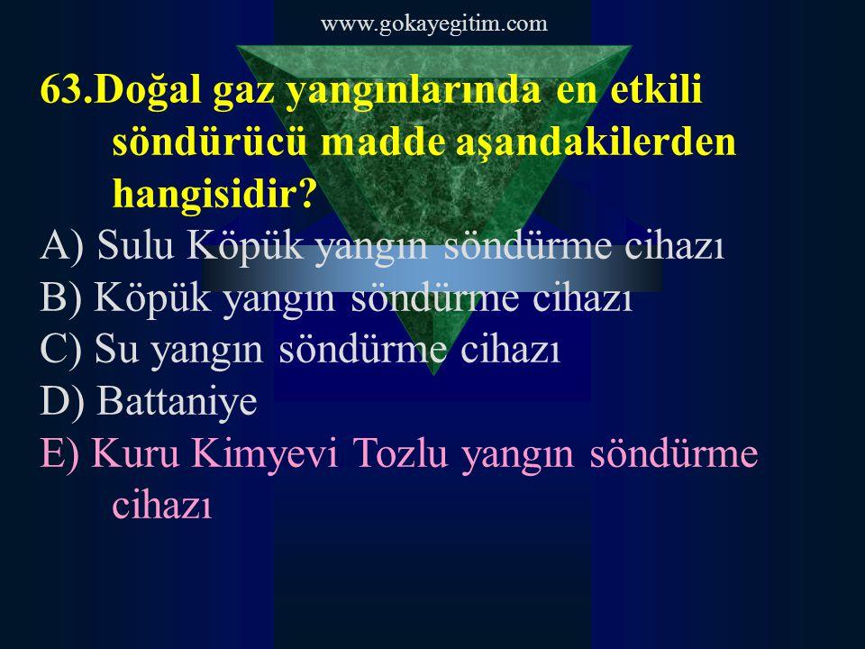 www.gokayegitim.com 64.Dünyada ve yurdumuzda en çok tüketimi olan uyusturucu maddeler kapsamında olan hangisidir.