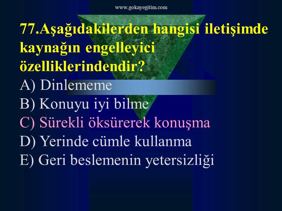 www.gokayegitim.com 78.Bir çatışma sırasında, görevli memurun zanlıyı etkisiz duruma getirdiğinde nelere dikkat edilmelidir.