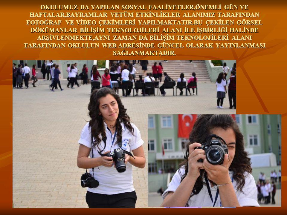 OKULUMUZ DA YAPILAN SOSYAL FAALİYETLER,ÖNEMLİ GÜN VE HAFTALAR,BAYRAMLAR VETÜM ETKİNLİKLER ALANIMIZ TARAFINDAN FOTOĞRAF VE VİDEO ÇEKİMLERİ YAPILMAKTATI