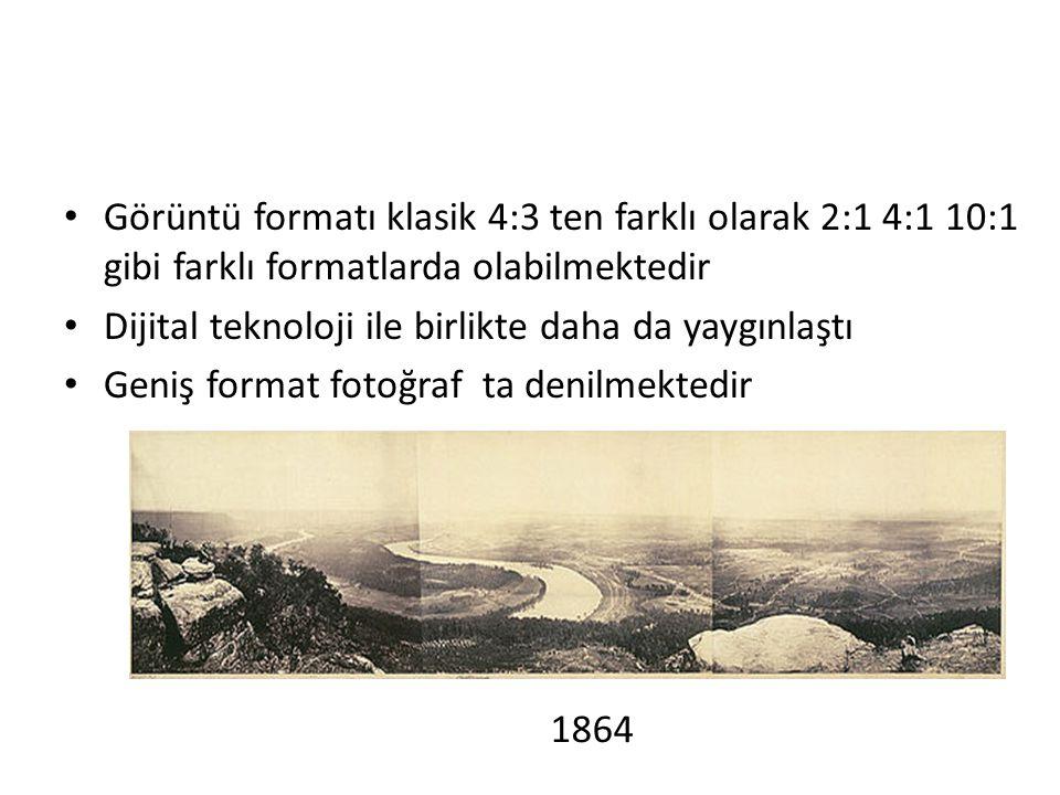 • Görüntü formatı klasik 4:3 ten farklı olarak 2:1 4:1 10:1 gibi farklı formatlarda olabilmektedir • Dijital teknoloji ile birlikte daha da yaygınlaşt