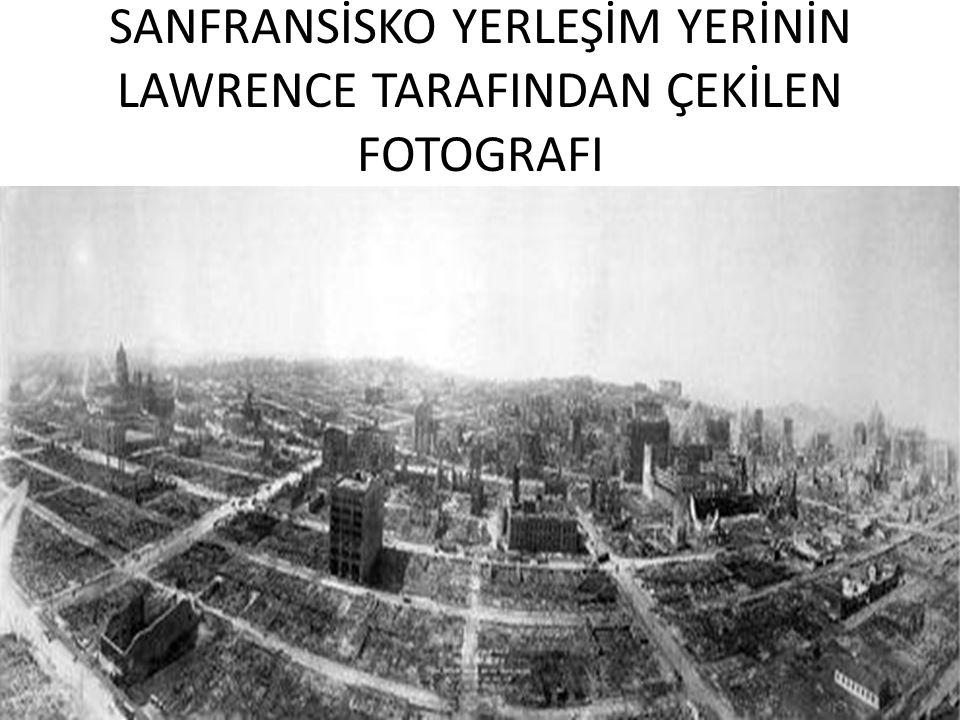 SANFRANSİSKO YERLEŞİM YERİNİN LAWRENCE TARAFINDAN ÇEKİLEN FOTOGRAFI