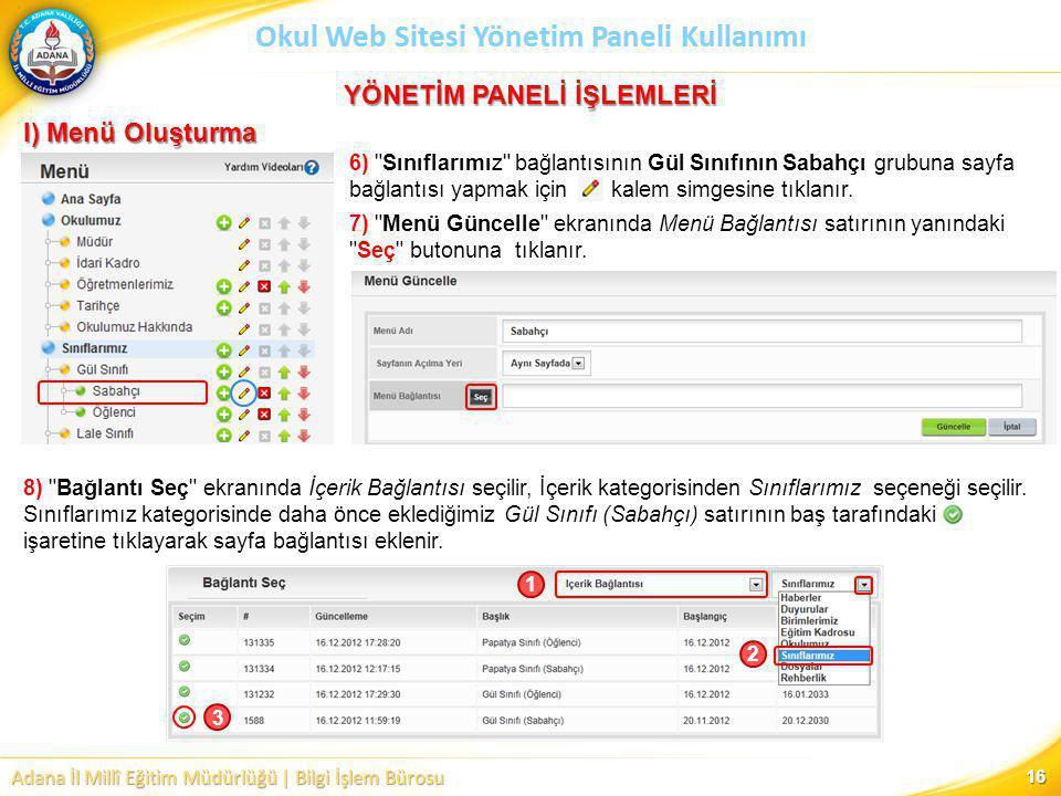 Adana İl Millî Eğitim Müdürlüğü | Bilgi İşlem Bürosu Okul Web Sitesi Yönetim Paneli Kullanımı 6)