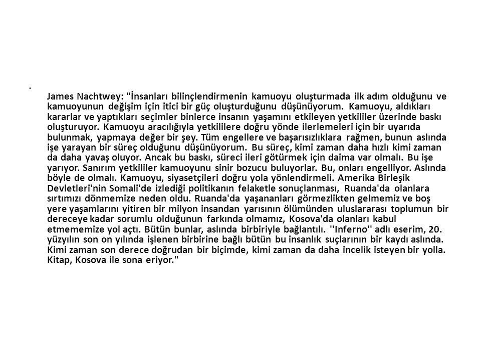 • James Nachtwey: