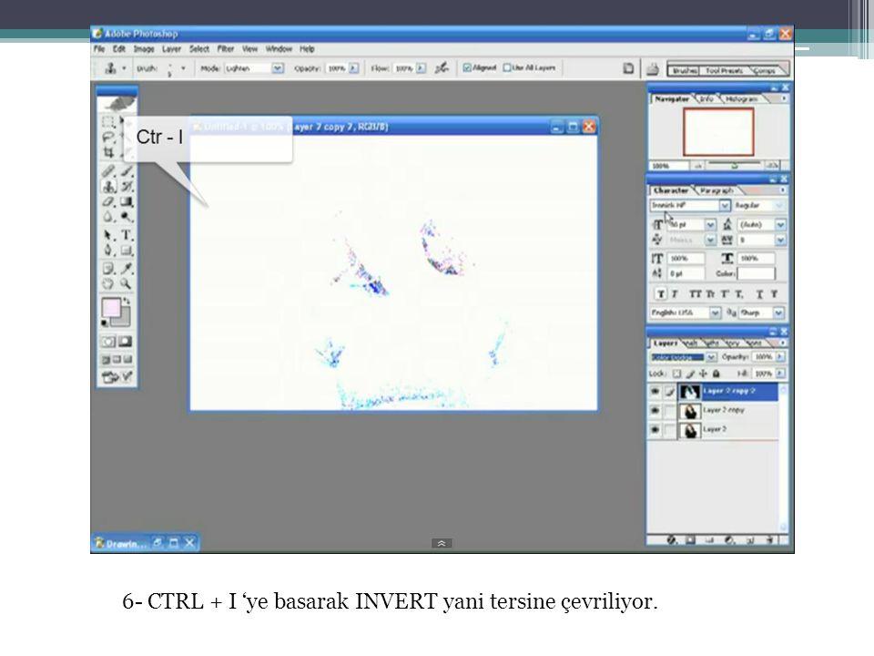 6- CTRL + I 'ye basarak INVERT yani tersine çevriliyor.