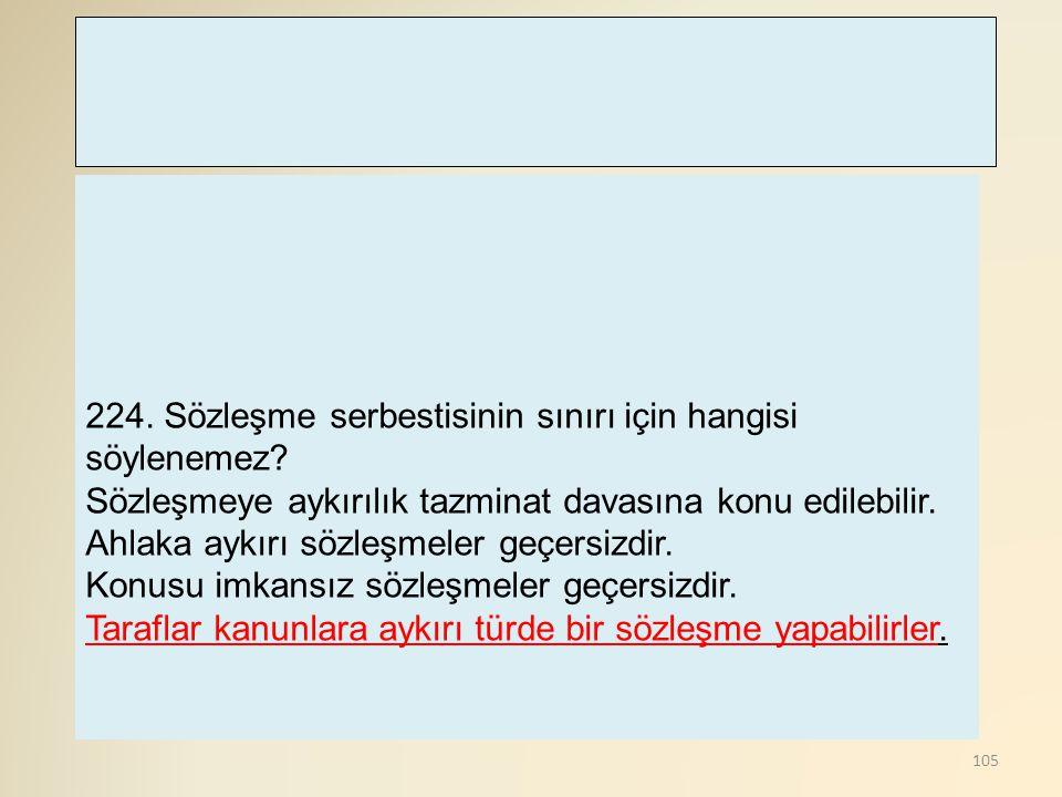 106 225.Aşağıdaki idari organlardan hangisi Yönetmelik çıkarma yetkisine sahip değildir.