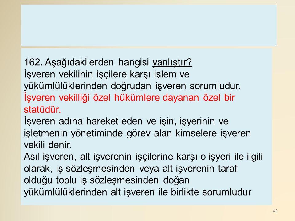43 163.Aşağıdakilerden hangisi Türk Tabipler Birliğinin kuruluş amacıdır.