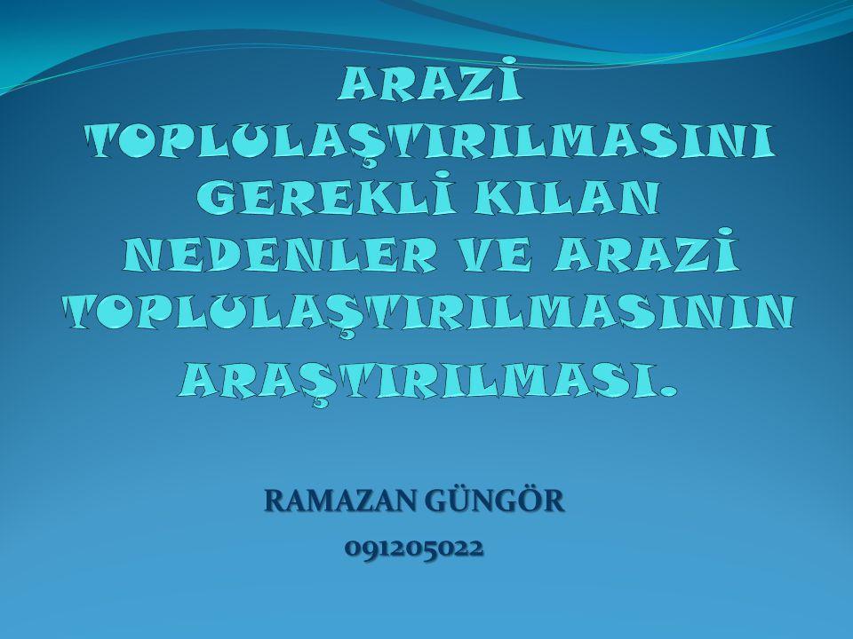 RAMAZAN GÜNGÖR 091205022