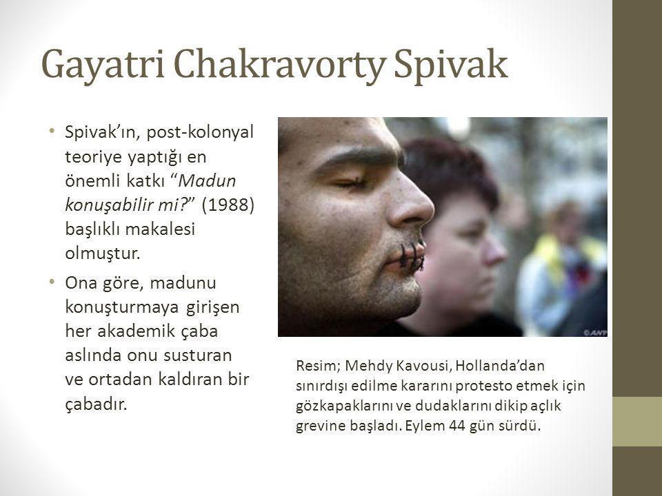 """Gayatri Chakravorty Spivak • Spivak'ın, post-kolonyal teoriye yaptığı en önemli katkı """"Madun konuşabilir mi?"""" (1988) başlıklı makalesi olmuştur. • Ona"""