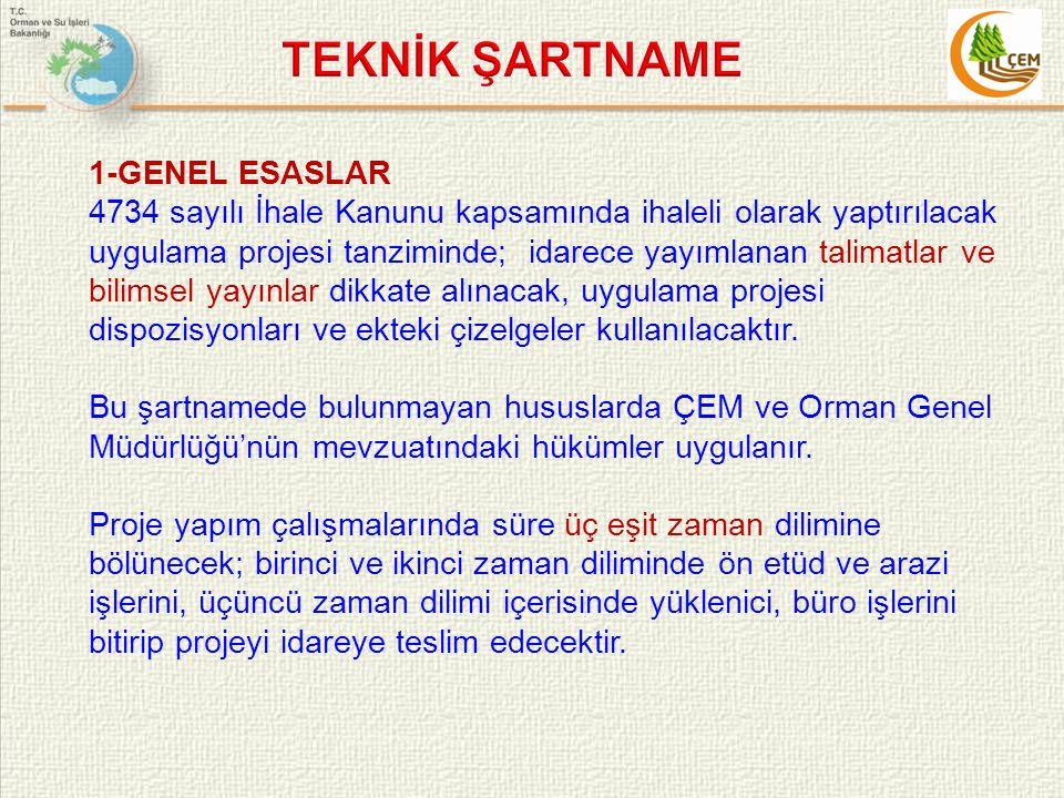 1-GENEL ESASLAR 4734 sayılı İhale Kanunu kapsamında ihaleli olarak yaptırılacak uygulama projesi tanziminde; idarece yayımlanan talimatlar ve bilimsel