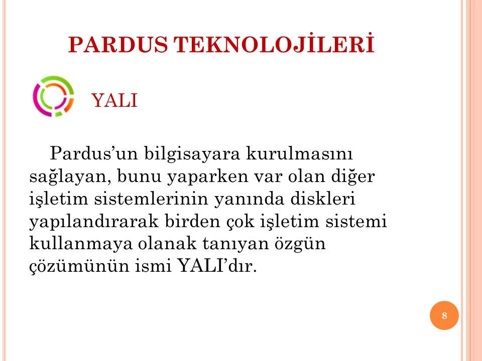 PARDUS TEKNOLOJİLERİ Özellikle ana sürüm değişikliklerinde, örneğin Pardus 2009 kullanırken Pardus 2011 kullanmaya başlanacağı zaman tek başına güncelleme yapmak yeterli olmaz.