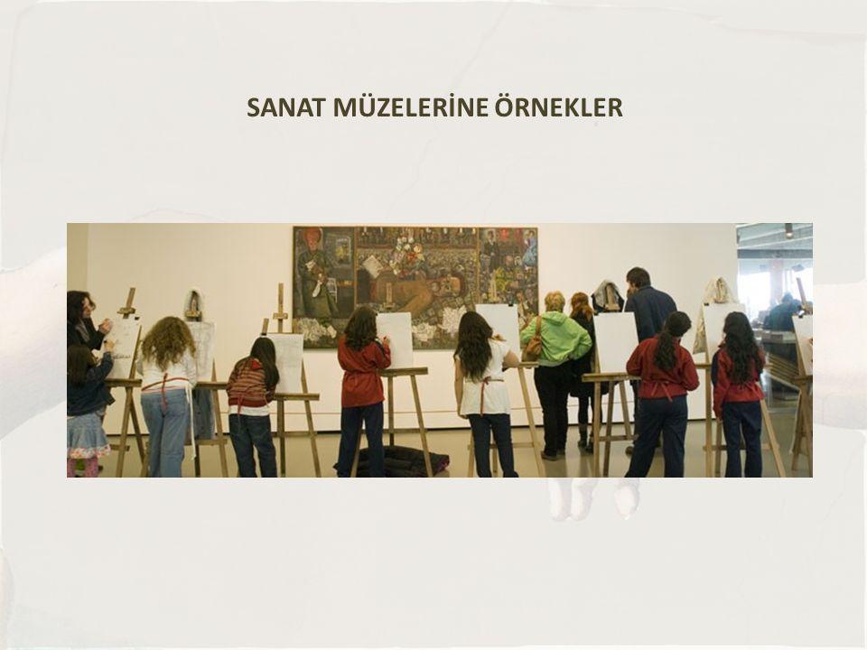 SANAT MÜZESİ Sanat müzesi başta görsel sanatlar olmak üzere, her türlü sanat sergisinin gerçekleştirildiği binaya veya mekana verilen isimdir.